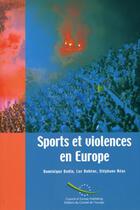 Couverture du livre « Sports Et Violences En Europe » de Stephane Heas et Luc Robene et Dominique Bodin aux éditions Conseil De L'europe