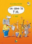 Couverture du livre « On aime la FM t.2 » de Marie-Helene Siciliano aux éditions H Cube