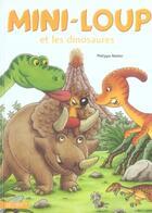 Couverture du livre « Mini-Loup et les dinosaures » de Philippe Matter aux éditions Hachette Enfants
