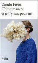 Couverture du livre « C'est dimanche et je n'y suis pour rien » de Carole Fives aux éditions Gallimard