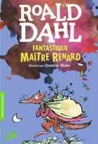 Couverture du livre « Fantastique maître Renard » de Quentin Blake et Roald Dahl aux éditions Gallimard-jeunesse