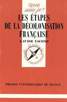Couverture du livre « Iad - etapes de decolonisation francaise qsj 428 » de Yacono X aux éditions Puf