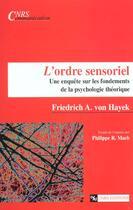 Couverture du livre « Ordre Sensoriel » de Von Hayek aux éditions Cnrs