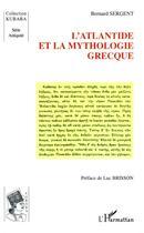 Couverture du livre « L'atlantide et la mythologie grecque » de Bernard Sergent aux éditions L'harmattan