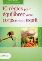 Couverture du livre « 10 règles pour équilibrer votre corps et votre esprit » de Marion Kaplan aux éditions Jouvence