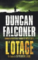 Couverture du livre « L'otage ; comment affronter des terroristes prêts à tout » de Duncan Falconer aux éditions Nimrod