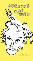Couverture du livre « Le journal fictif d'Andy Warhol » de Jerome Attal aux éditions Stephane Million