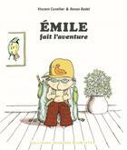Couverture du livre « Emile fait l'aventure » de Ronan Badel et Vincent Cuvellier aux éditions Gallimard-jeunesse