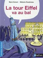 Couverture du livre « La tour Eiffel va au bal » de Mymi Doinet et Melanie Roubineau aux éditions Nathan