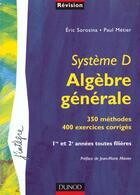 Couverture du livre « Systeme D ; Algebre Lineaire 1e Et 2e Annee » de Sorosina et Metier aux éditions Dunod