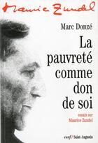 Couverture du livre « La pauvrete comme don de soi. essais sur maurice zundel » de Donze M aux éditions Cerf