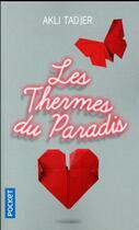 Couverture du livre « Les thermes du paradis » de Akli Tadjer aux éditions Pocket