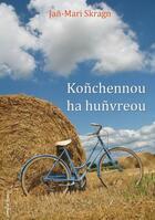 Couverture du livre « Koñchennou ha huñvreou » de Jan-Mari Skragn aux éditions Emgleo Breiz