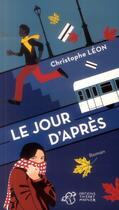 Couverture du livre « Le jour d'après » de Christophe Leon aux éditions Thierry Magnier