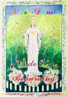 Couverture du livre « Je découvre Notre-Dame de Beauraing en coloriant ! » de Florence Faucompre aux éditions Saint Jude