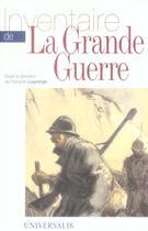 Couverture du livre « Inventaire de la grande guerre » de Francois Lagrange aux éditions Universalis