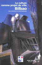 Couverture du livre « Bilbao » de Masboungi/De Gravela aux éditions La Villette