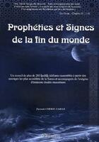 Couverture du livre « Prophéties et signes de la fin du monde » de Zerrouk Cherif-Zahar aux éditions Orientica