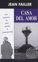 Couverture du livre « Casa del amor » de Jean Failler aux éditions Palemon