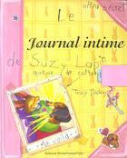 Couverture du livre « Le Journal Intime De Suzy Lapin » de Tracy Dockray aux éditions Pechepommepoire