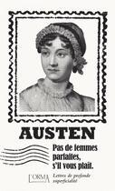 Couverture du livre « Pas de femmes parfaites, s'il vous plaît ; lettres de profonde superficialité » de Jane Austen et Eusebio Trabucchi aux éditions L'orma