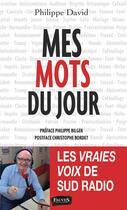 Couverture du livre « Mes mots du jour » de Philippe David aux éditions Fauves