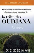 Couverture du livre « Révélations sur l'histoire des Berbères d'après une étude historique de la tribu des Oudjana ; Aurès » de Mahboubi Moussaoui aux éditions Sabil