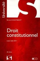 Couverture du livre « Droit constitutionnel (28e édition) » de Bernard Chantebout aux éditions Sirey