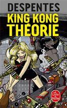 Couverture du livre « King Kong théorie » de Virginie Despentes aux éditions Lgf