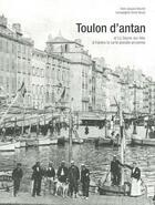 Couverture du livre « Toulon d'Antan » de Jacques Brachet aux éditions Herve Chopin