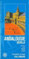 Couverture du livre « Andalousie ; Séville (édition 2018) » de Collectif Gallimard aux éditions Gallimard-loisirs