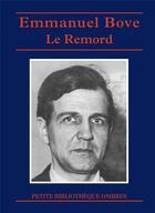 Couverture du livre « Le remord et autres nouvelles » de Emmanuel Bove aux éditions Ombres