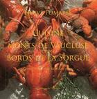 Couverture du livre « La cuisine des monts de Vaucluse et de la Sorgue » de R.Michel H. Pomares aux éditions Toulourenc