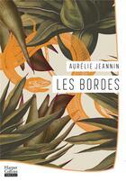 Couverture du livre « Les Bordes » de Aurelie Jeannin aux éditions Harpercollins