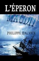 Couverture du livre « L'éperon maudit » de Philippe Halvick aux éditions A Contresens