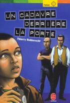 Couverture du livre « Un cadavre derrière la porte » de Robberecht-T aux éditions Hachette Jeunesse