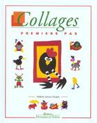 Couverture du livre « Collages » de Helene Leroux-Hugon aux éditions Dessain Et Tolra
