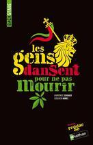 Couverture du livre « Les gens dansent pour ne pas mourir » de Laurence Schaack et Goulven Hamel aux éditions Nathan