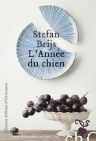 Couverture du livre « L'année du chien » de Stefan Brijs aux éditions Heloise D'ormesson