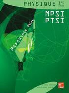 Couverture du livre « Sciences Physiques 1ere Annee Mpsi & Ptsi » de Jean-Pierre Migeon et Pierre Grecias aux éditions Tec Et Doc