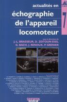 Couverture du livre « Actualité en échographie de l'appareil locomoteur t.7 » de J.-L. Brasseur aux éditions Sauramps Medical