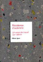 Couverture du livre « Residence D'Automne » de Olivier Apert aux éditions Temps Des Cerises