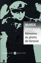 Couverture du livre « Mémoires du ghetto de Varsovie » de Marek Edelman aux éditions Liana Levi