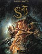 Couverture du livre « Secrets » de Luis Royo aux éditions Soleil