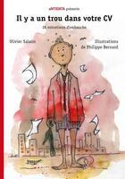 Couverture du livre « Il y a un trou dans votre CV » de Olivier Salaun et Philippe Bernard aux éditions Antidata