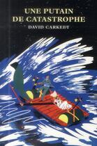 Couverture du livre « Une putain de catastrophe » de David Carkeet aux éditions Monsieur Toussaint Louverture