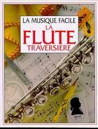 Couverture du livre « La flute traversiere » de Elliott et Stephen Cartwright aux éditions Usborne