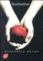 Couverture du livre « Twilight t.1 ; fascination » de Stephenie Meyer aux éditions Hachette Jeunesse