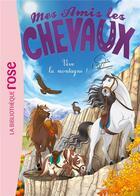 Couverture du livre « Mes amis les chevaux T.33 ; vive la montagne ! » de Sophie Thalmann aux éditions Hachette Jeunesse