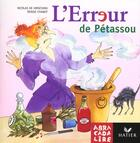 Couverture du livre « ABRACADALIRE T.13 ; l'erreur de Pétassou » de Rene Escudie aux éditions Hatier